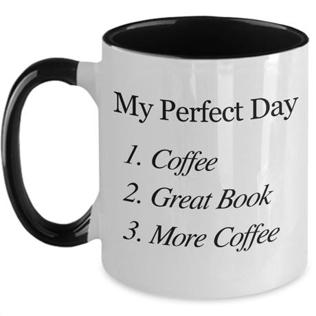 perfect day mug